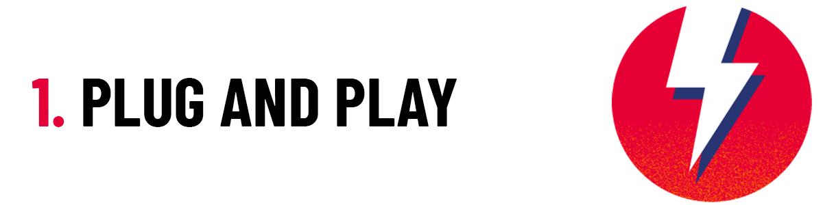 1 Plug and Play