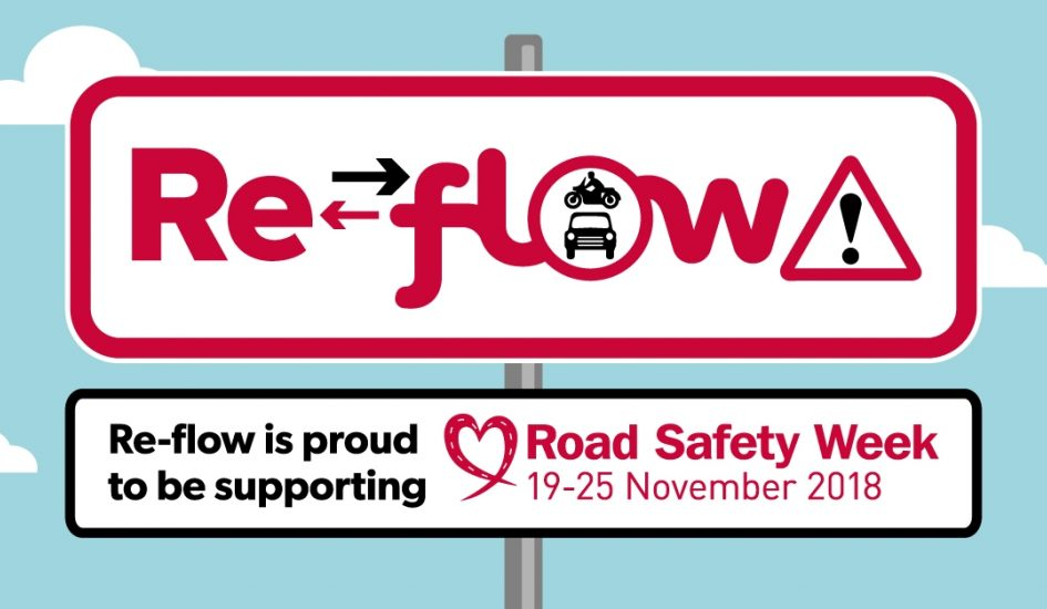 Re-flow supports Road Safety Week 2018