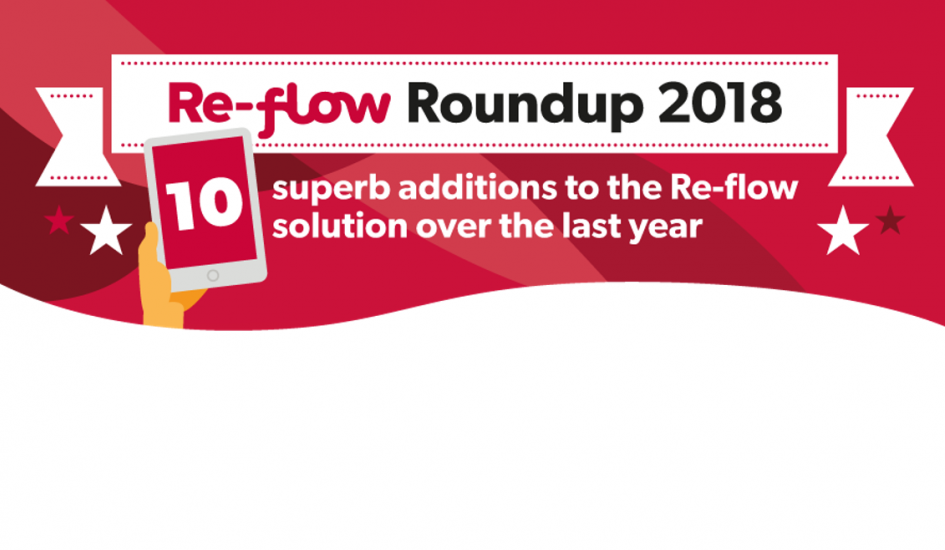 Re-flow Roundup 2018