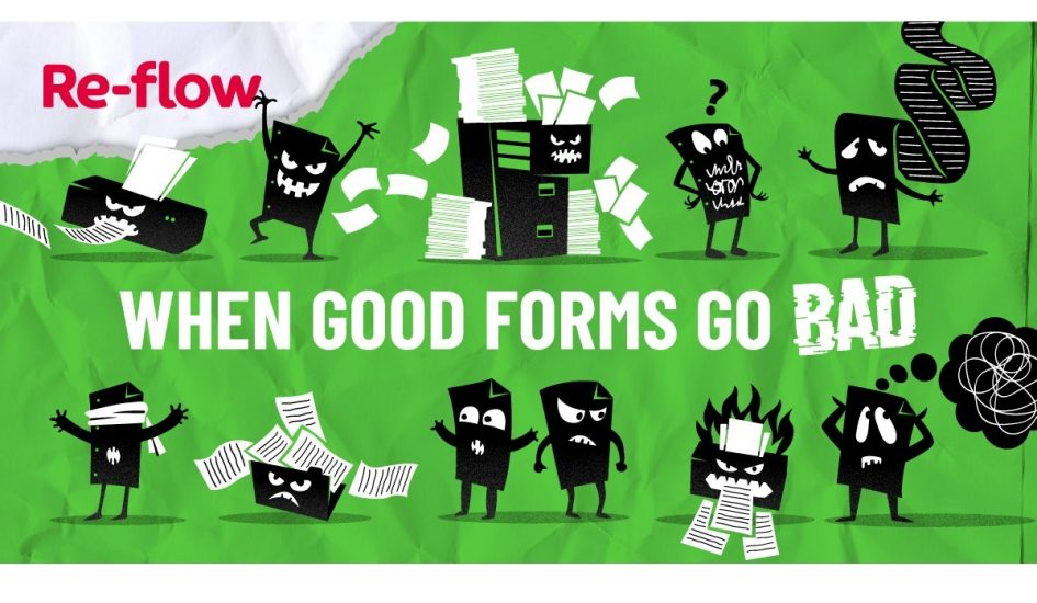 What do you do when good forms go bad?