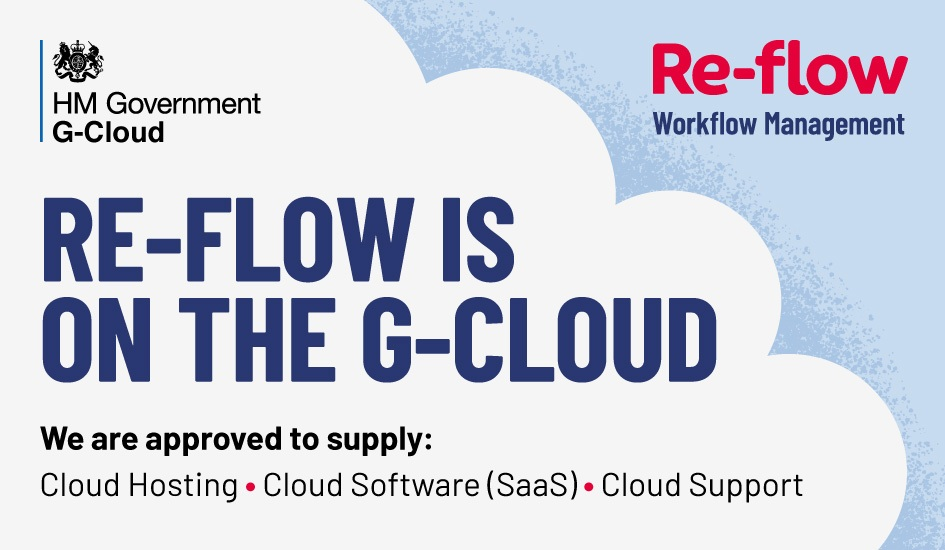 Re-flow is an approved supplier on the Government G-Cloud Digital Marketplace