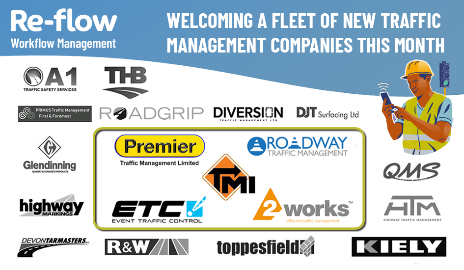 Re-flow welcomes a fleet of new Traffic Management Companies